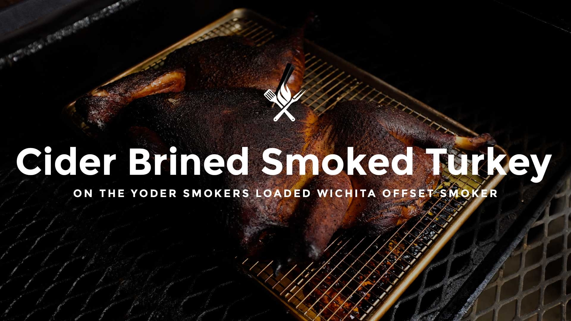 How to make Cider Brined Barbecue Turkey on the smoker