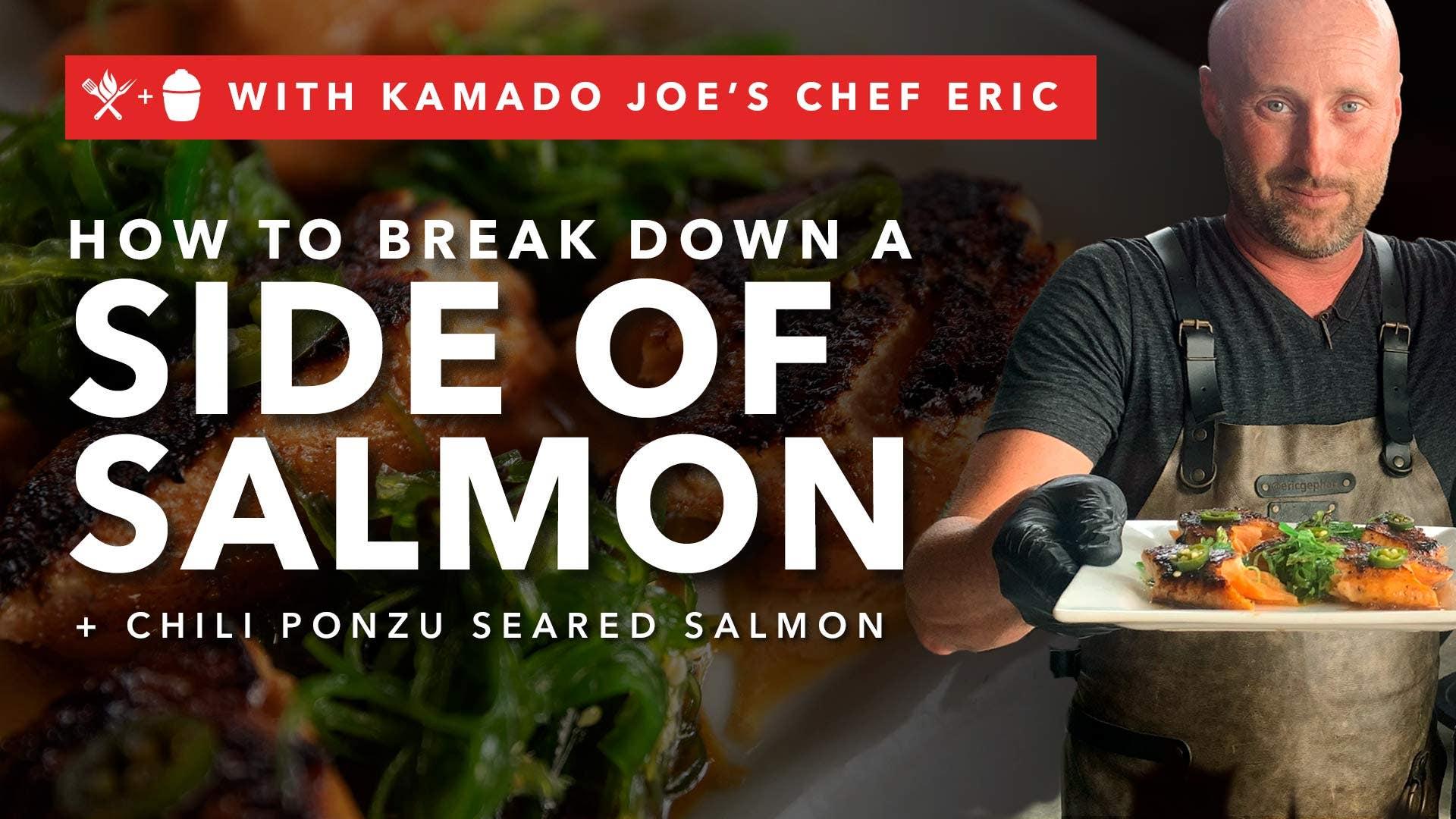 How to Break Down a Side of Salmon + Chili Ponzu Seared Salmon