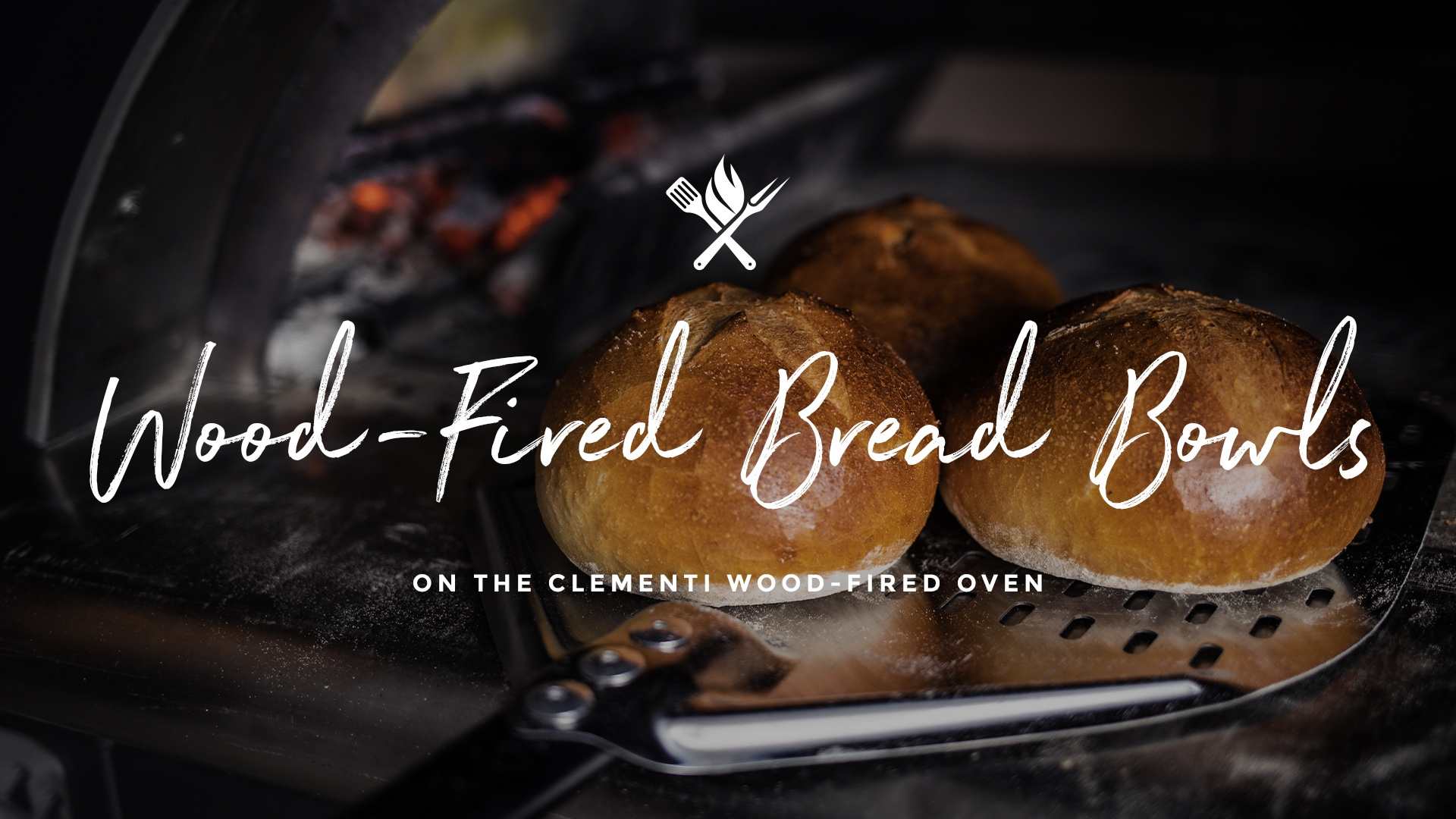 How to make Wood-Fired Bread Bowls