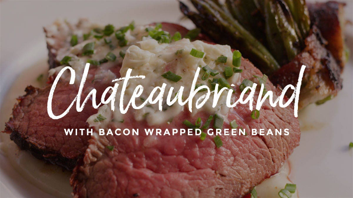 How to make Chateaubriand & Bacon Wrapped Green Beans