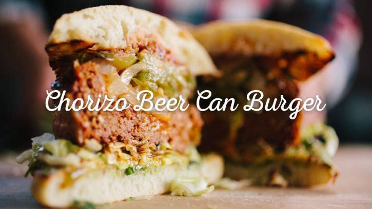 How to make Chorizo Beer Can Burger