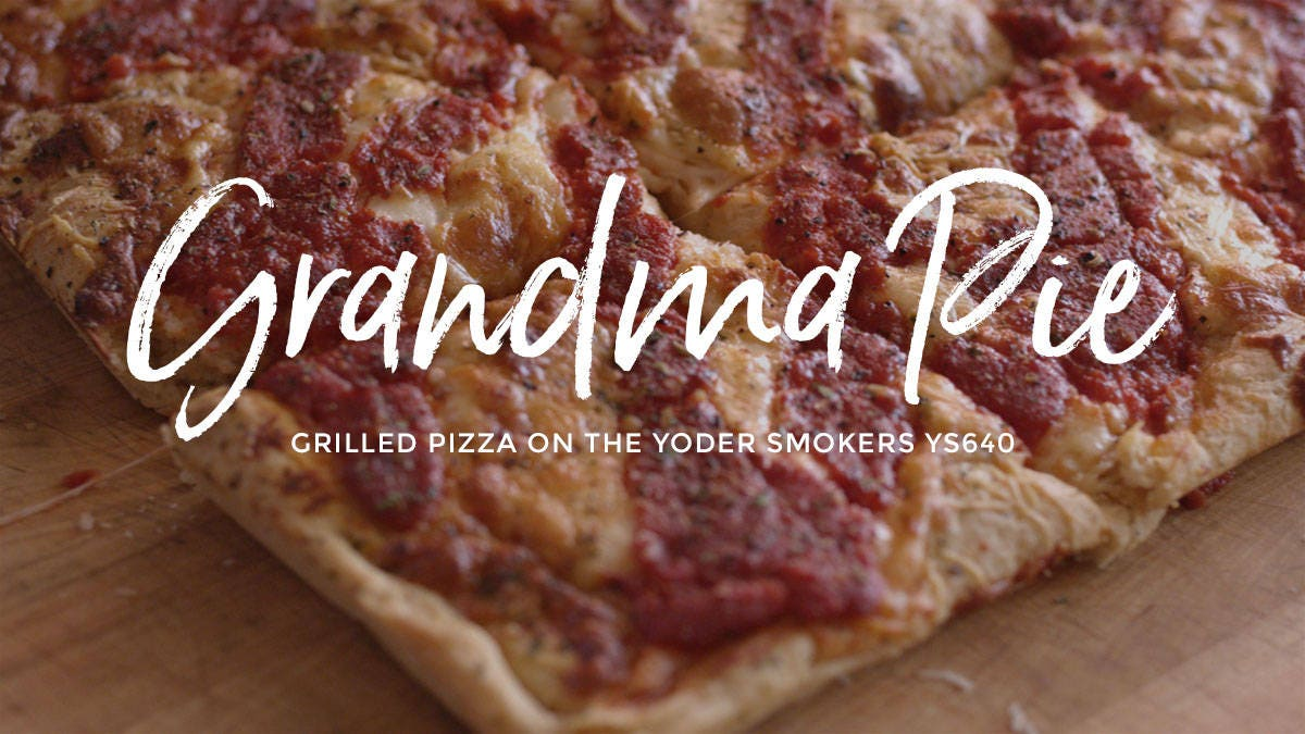 Grandma Pie - Grilled Pizza Recipe