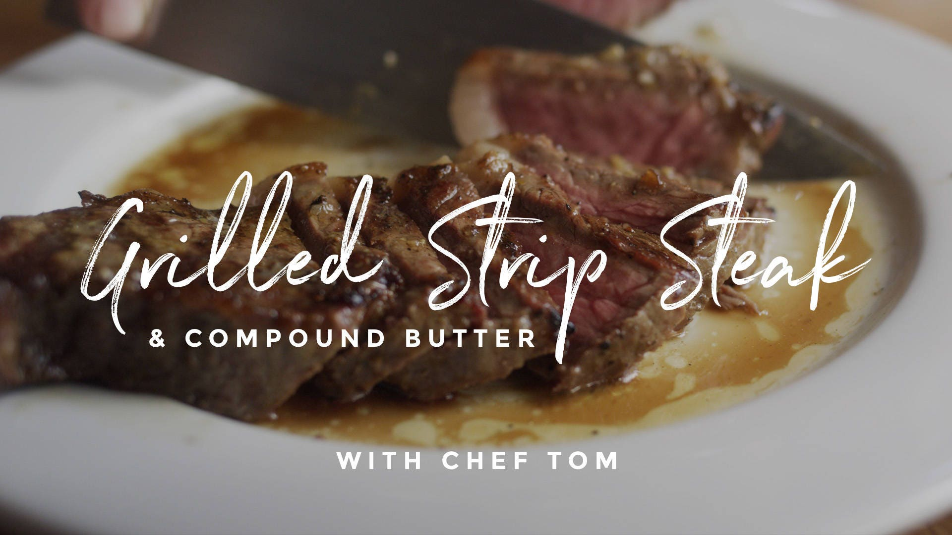 How to make Grilled Strip Steak with Compound Butter