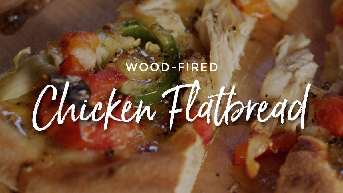 Wood-Fired Chicken Flatbread Recipe