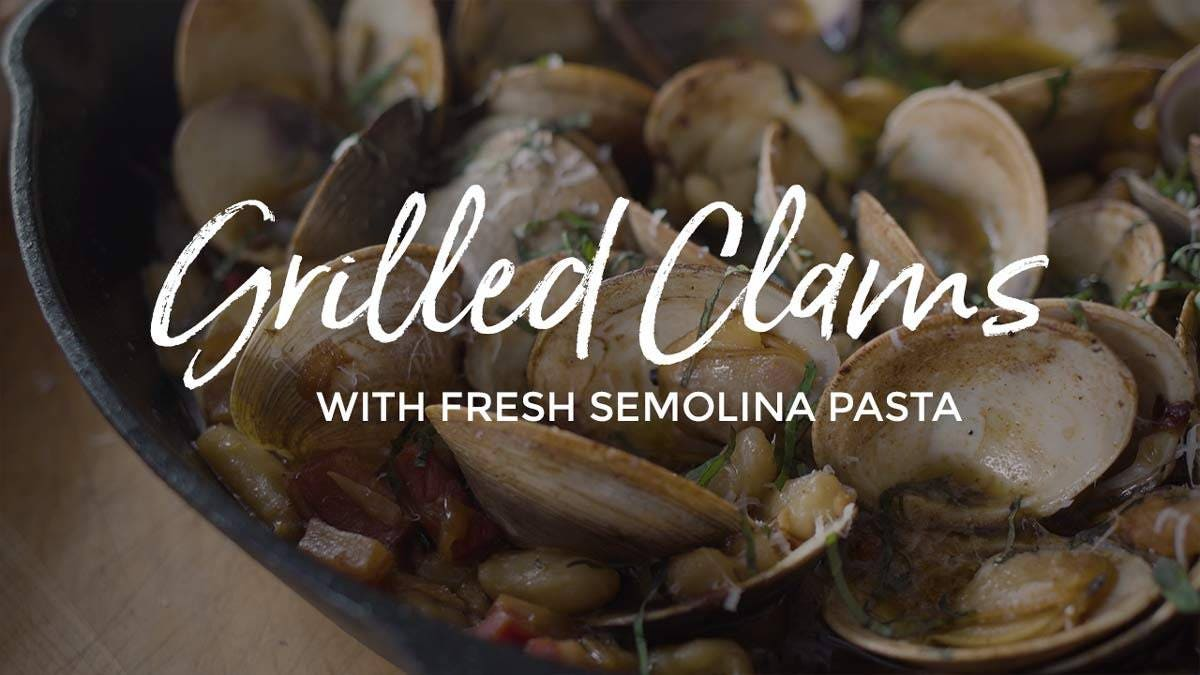 Wood Fired Clams and Fresh Pasta Recipe