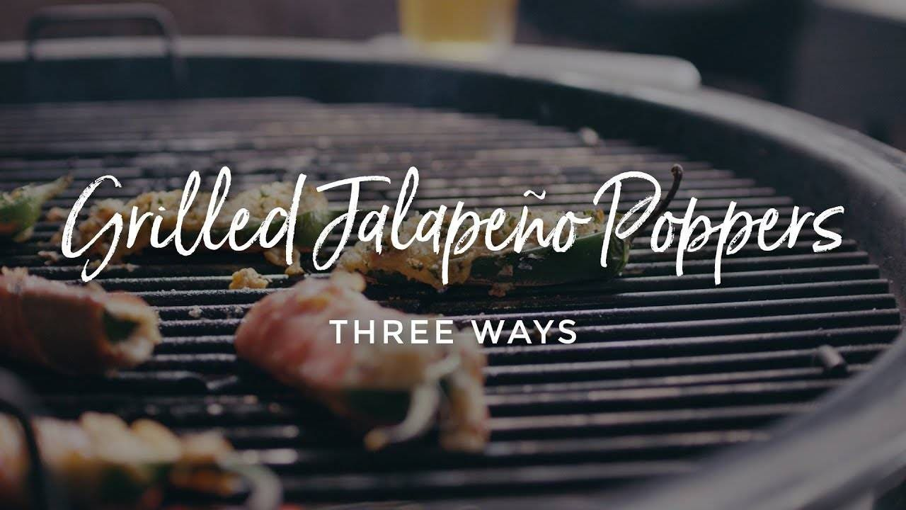 How to make Grilled Jalapeño Poppers Three Ways