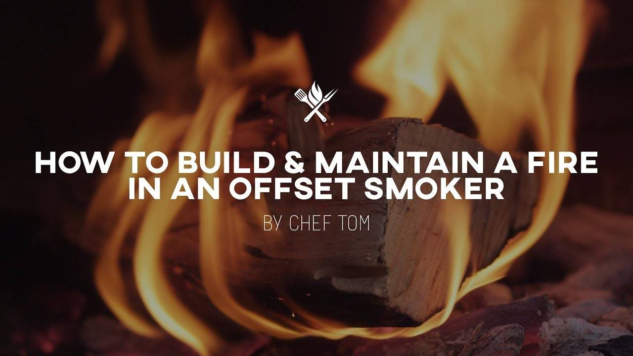 How to Build and Maintain a Fire in an Offset Pit Smoker