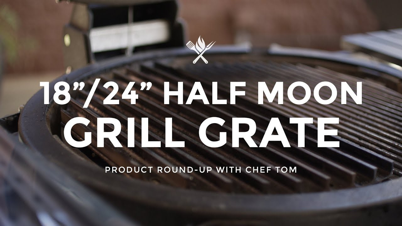 Product Roundup: Half Moon GrillGrate for Kamado Style Grills