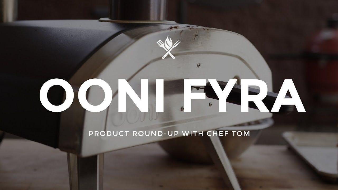 Product Roundup: Ooni Fyra