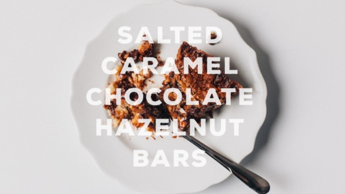 Salted Caramel Chocolate Hazelnut Bars Recipe
