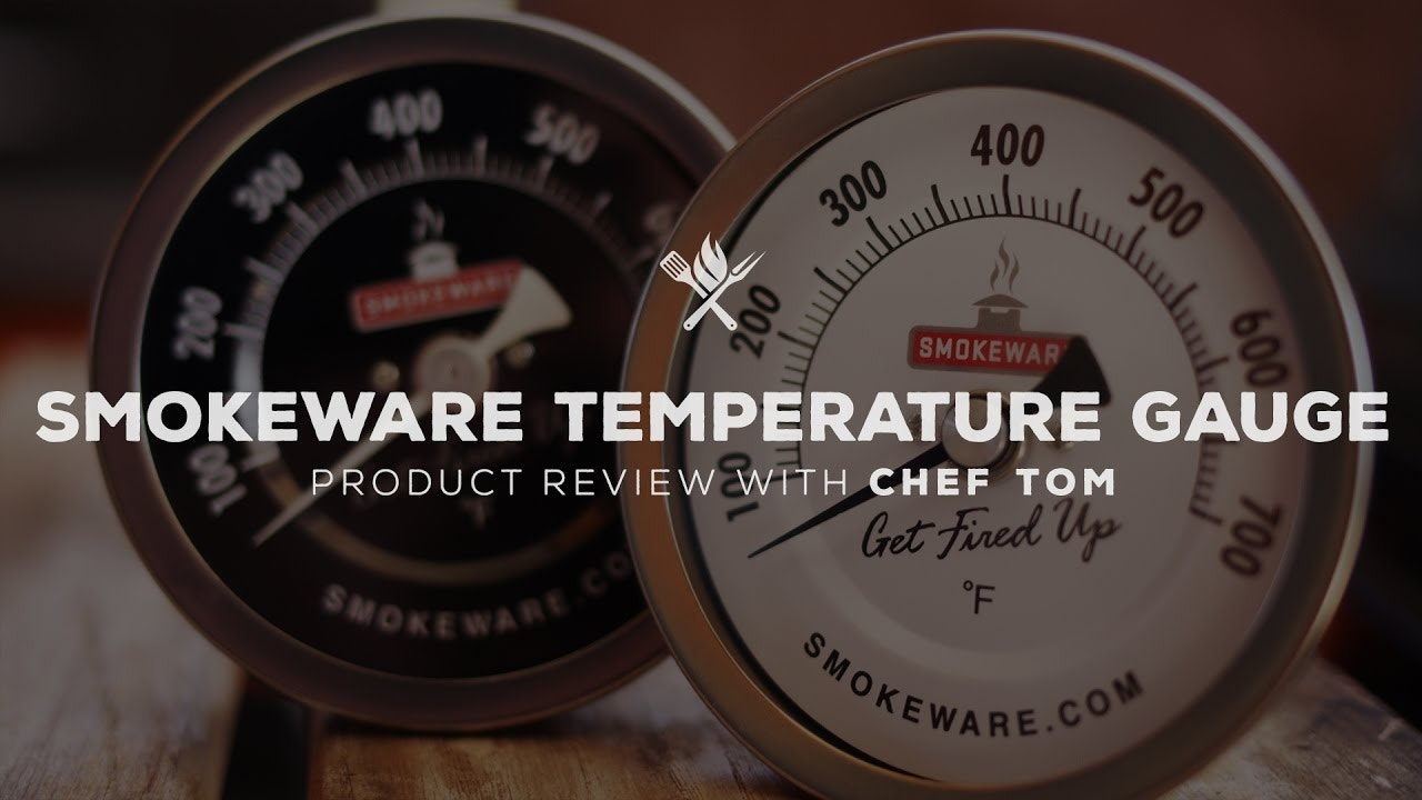 Smokeware Temperature Gauge Overview