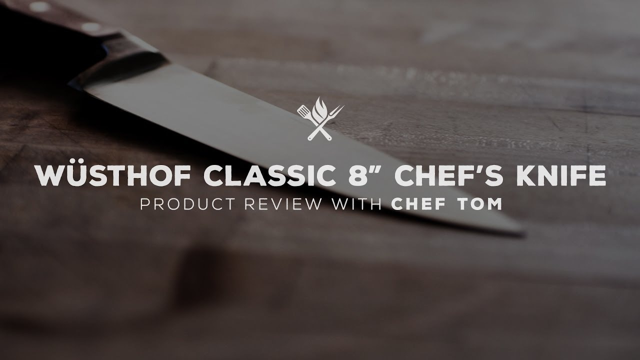"Product Roundup: Wusthof Classic 8"" Chefs Knife"