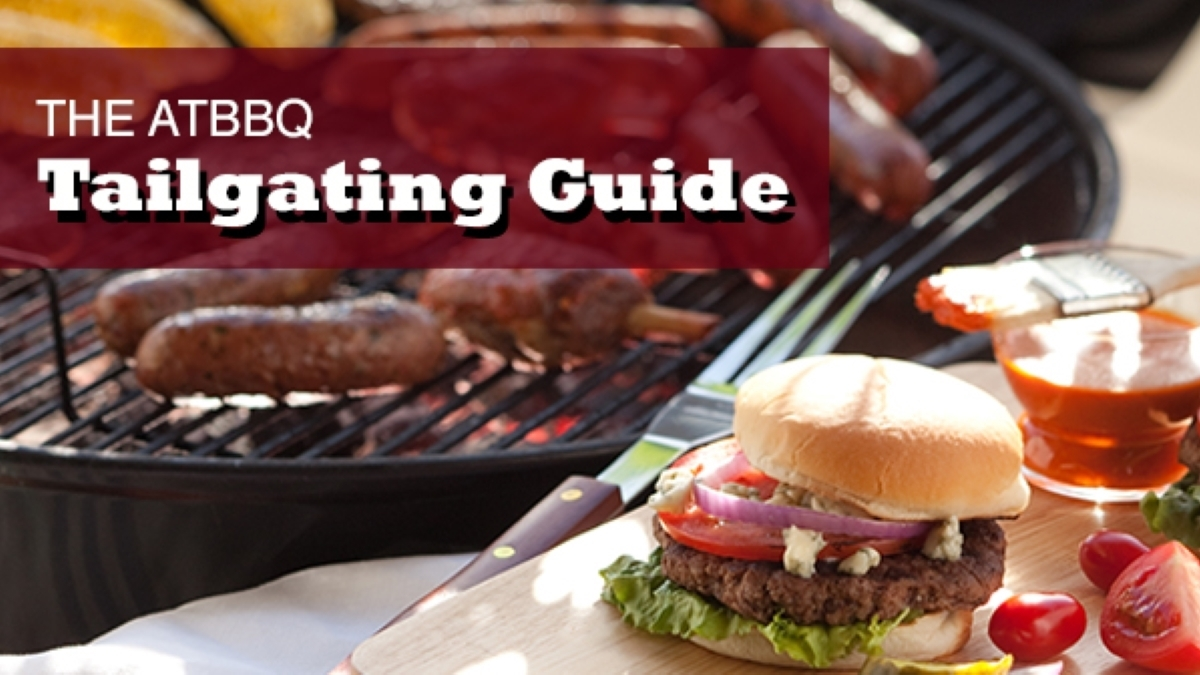 The All Things Barbecue Tailgating Guide