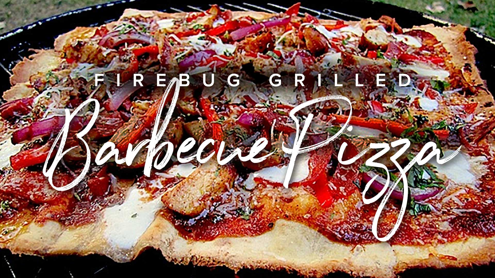 Firebug Grilled BBQ Pizza Recipe