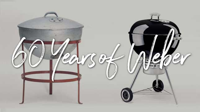 The Weber Kettle, 60 Years and Still a Classic