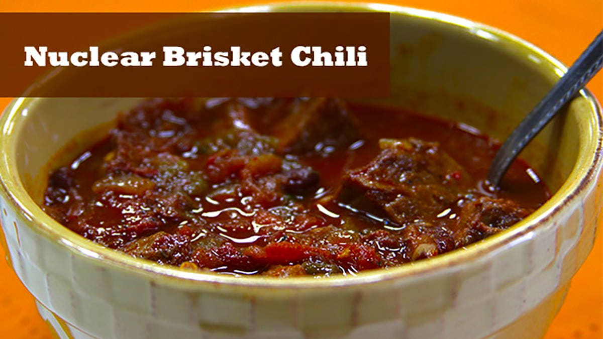 Nuclear Brisket Chili Recipe