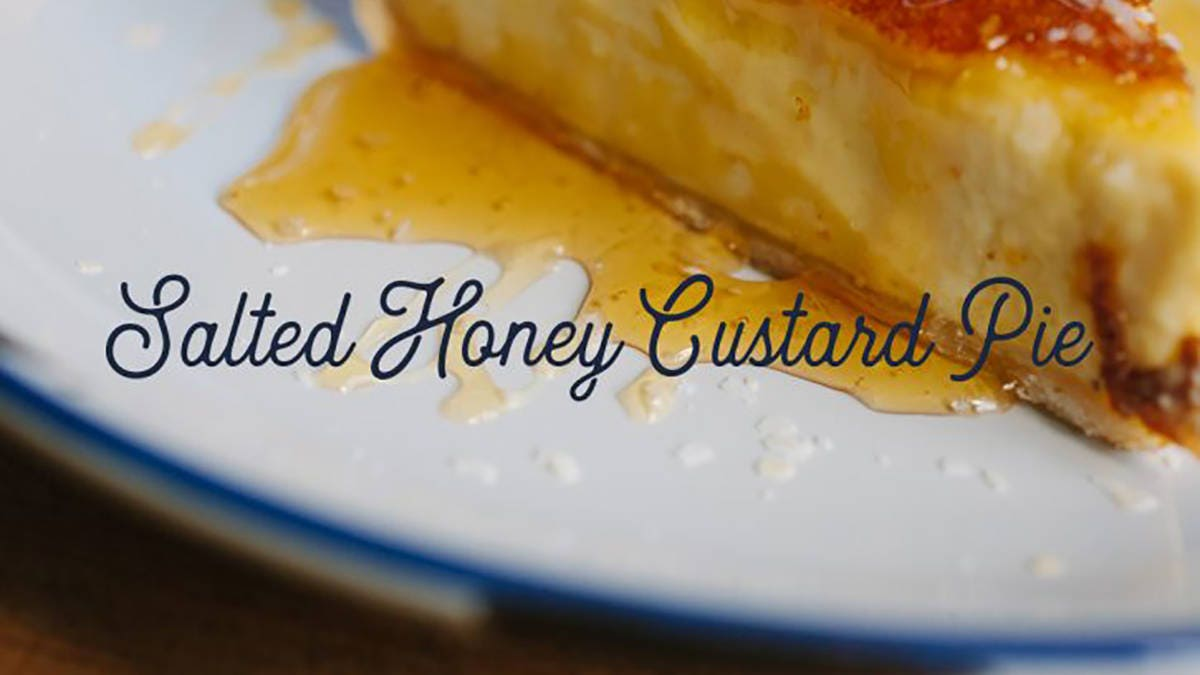 Recipe for Salted Honey Custard Pie