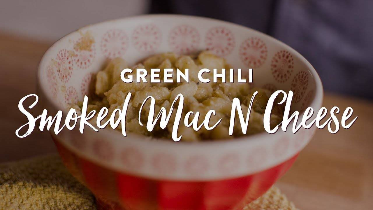 Recipe for Smoked Green Chili Macaroni and Cheese
