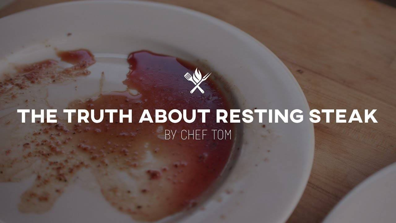 The Truth About Resting Steak