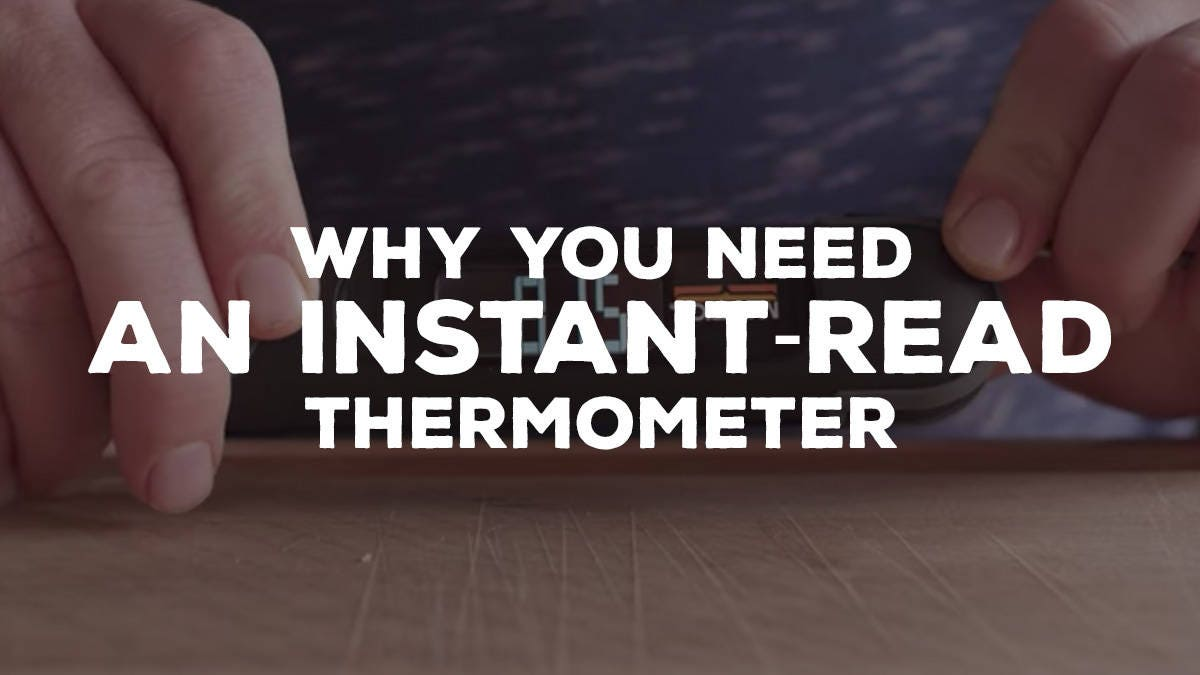 Why You Need an Instant-Read Thermometer