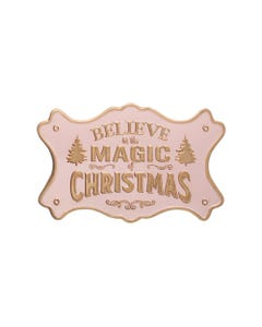 Believe In The Magic Of Christmas Pink Metal with Gold Wall Decor