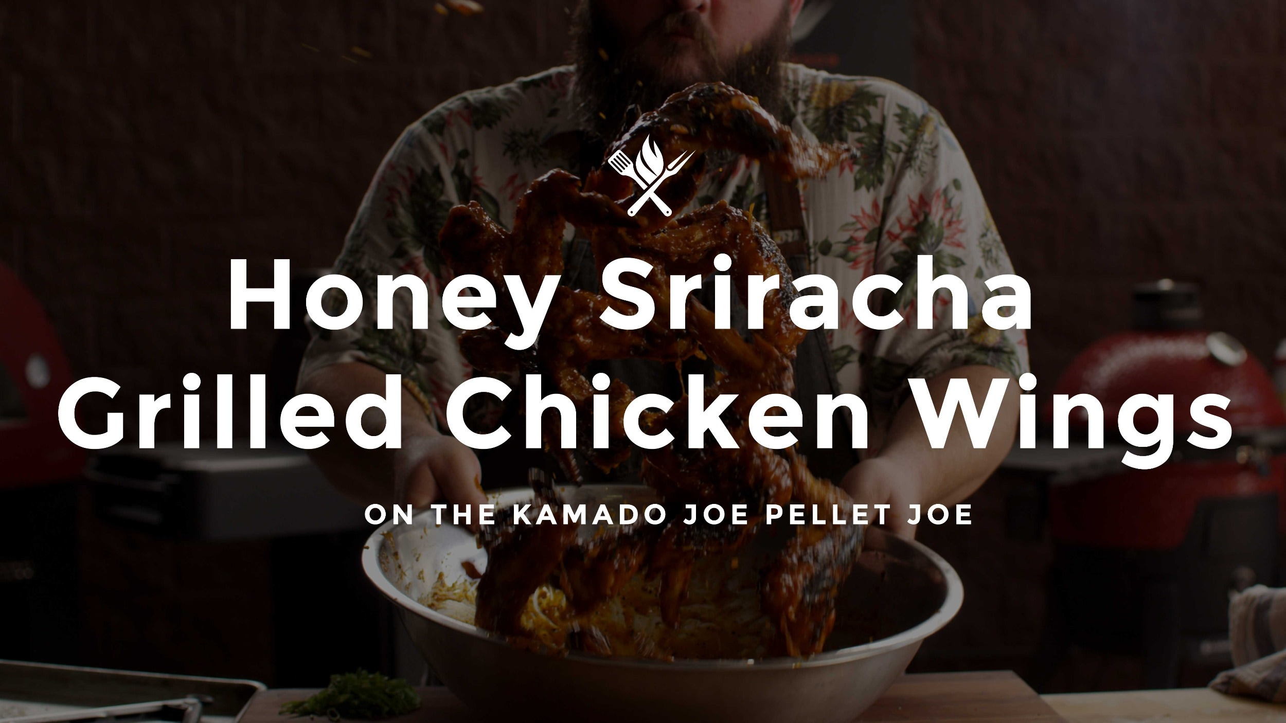 How to make Honey Sriracha Grilled Chicken Wings