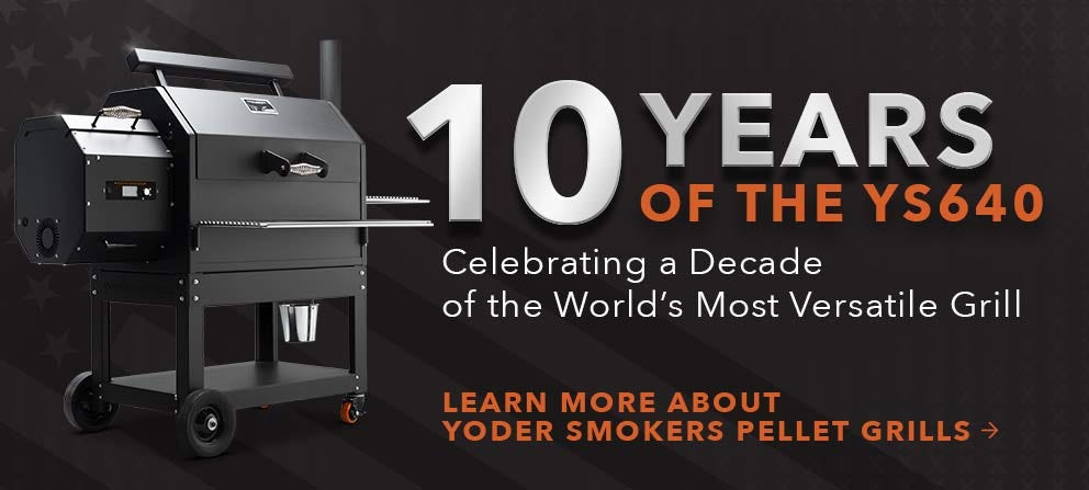 Celebrating a Decade of the Yoder Smokers YS640s