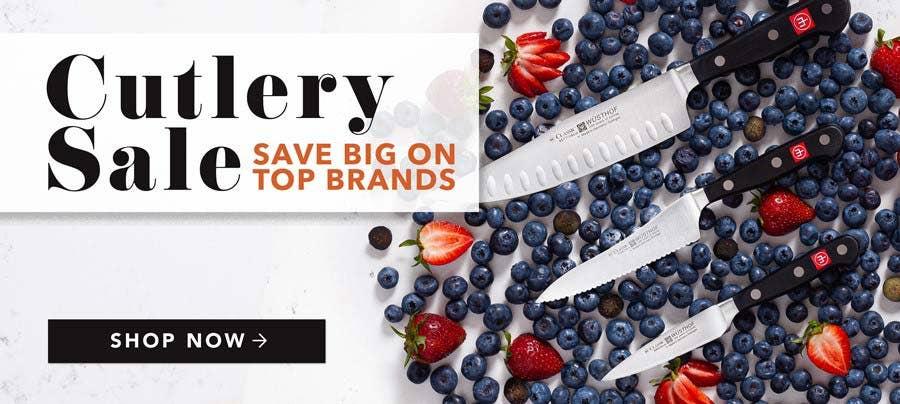 Cutlery Sale - SAVE BIG ON TOP BRANDS