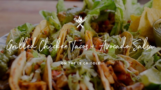 Grilled Chicken Tacos with Avocado Salsa