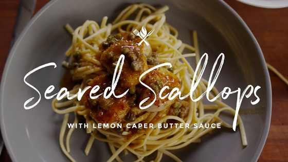 Seared Scallops with Lemon Butter Caper Sauce